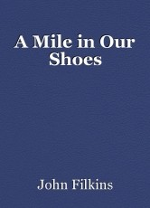 A Mile in Our Shoes