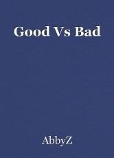 Good Vs Bad