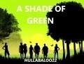 A Shade Of Green