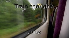 Train thoughts