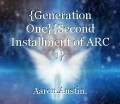 {Generation One}{Second Installment of ARC 1}