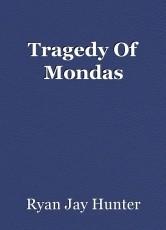 Tragedy Of Mondas