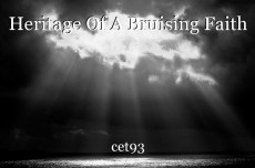 Heritage Of A Bruising Faith