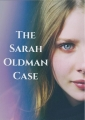 The Sarah Oldman Case