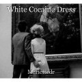 White Cocaine Dress