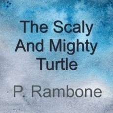 The Scaly And Mighty Turtle