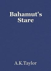 Bahamut's Stare