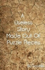 A Useless Story Made Out Of Puzzle Pieces