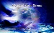 Mystical Moon Beams
