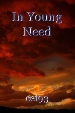 In Young Need