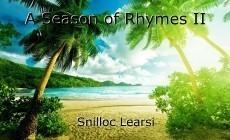 A Season of Rhymes II