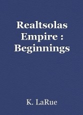Realtsolas Empire : Beginnings