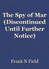 The Spy of Mar (Discontinued Until Further Notice)