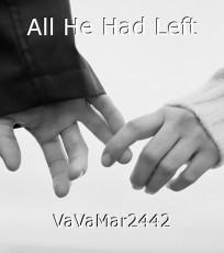All He Had Left