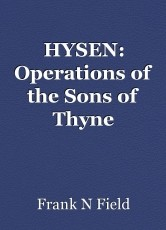 HYSEN: Operations of the Sons of Thyne