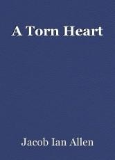 A Torn Heart