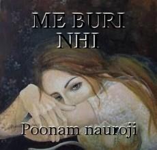 ME BURI NHI