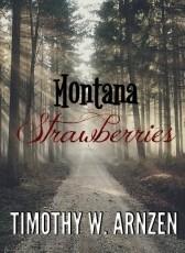 MONTANA STRAWBERRIES