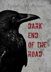 DARK END OF THE ROAD