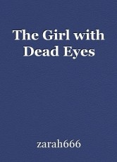 The Girl with Dead Eyes
