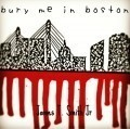 Bury Me In Boston