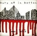 Bury Me In Boston