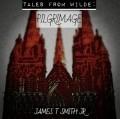 Tales From Wilde: Pilgrimage