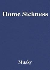 Home Sickness