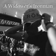 A Widower's Ironman