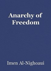 Anarchy of Freedom