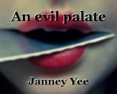 An evil palate