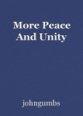 More Peace And Unity