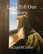 Let's Tell Our Story