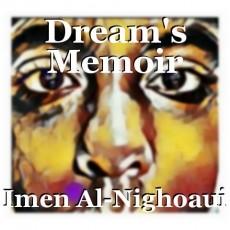 Dream's Memoir