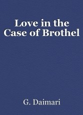 Love in the Case of Brothel