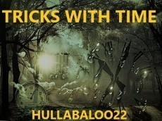 Tricks With Time