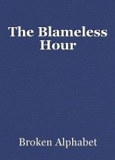 The Blameless Hour