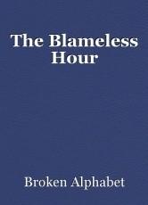 The Blameless Hour