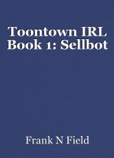 Toontown IRL Book 1: Sellbot