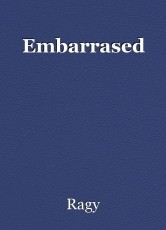 Embarrased