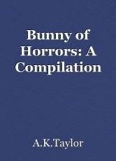 Bunny of Horrors: A Compilation