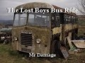 The Lost Boys Bus Ride