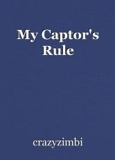 My Captor's Rule