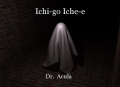 Ichi-go Iche-e