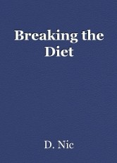 Breaking the Diet