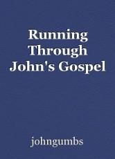 Running Through John's Gospel