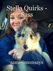 Stella Quirks - Sass