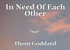 In Need Of Each Other