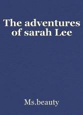 The adventures of sarah Lee