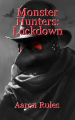 Monster Hunters: Lockdown